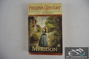 Meridon - The Wideacre Trilogy Paperback Book 2003 Philippa Gregory