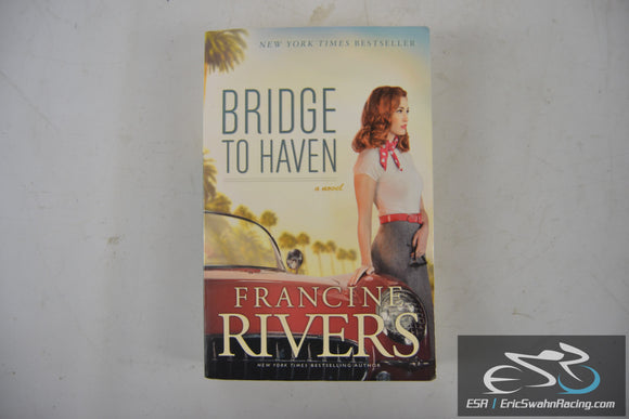 Bridge to Haven Paperback Book 2015 Francine Rivers