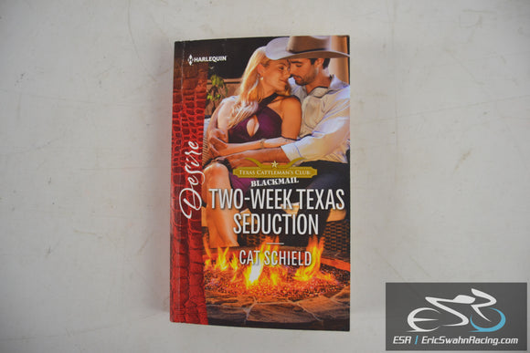 Two-Week Texas Seduction - Texas Cattleman's Club: Blackmail 17 Cat Schield