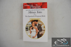 The Spaniard's Pregnant Bride - Heirs Before Vows Paperback 2016 Maisey Yates