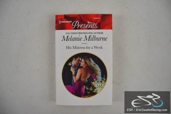 His Mistress for a Week Paperback Book 2016 Melanie Milburne