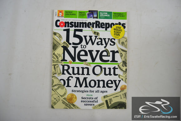 Consumer Reports Magazine - 15 Ways to Never Run Out of Money V76.2 Feb 2011