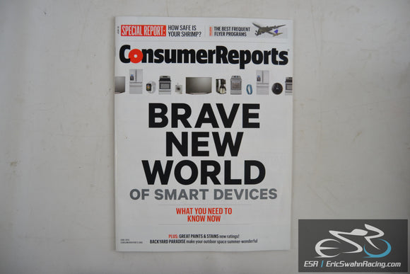 Consumer Reports Magazine - Brave New World of Smart Devices Vol 80.6 June 2015