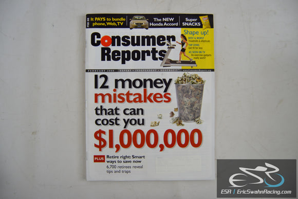 Consumer Reports Magazine - 12 Money Mistakes Vol. 73.2 February 2008