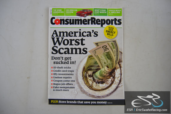 Consumer Reports Magazine - America's Worst Scams Vol 77.10 October 2012