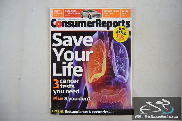 Consumer Reports Magazine - Save Your Life Vol 78.3 March 2013