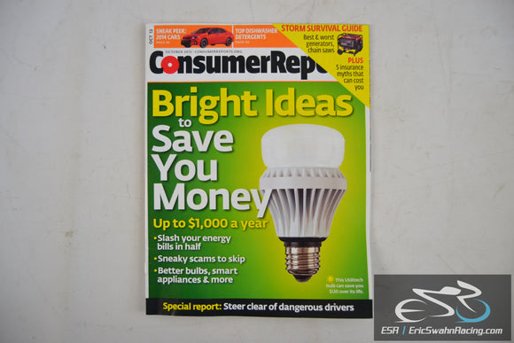 Consumer Reports Magazine - Bright Ideas to Save You Money Vol 78.10 October 13