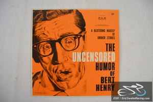 A Blistering Madcap of Smoker Stories - The Uncensored Humor of Bert Henry Vinyl