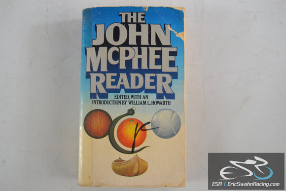 The John McPhee Reader Paperback Book 1978 John A. McPhee