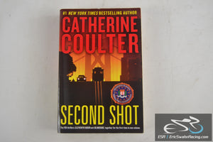 Second Shot FBI Thriller Paperback Book 2014 Catherine Coulter