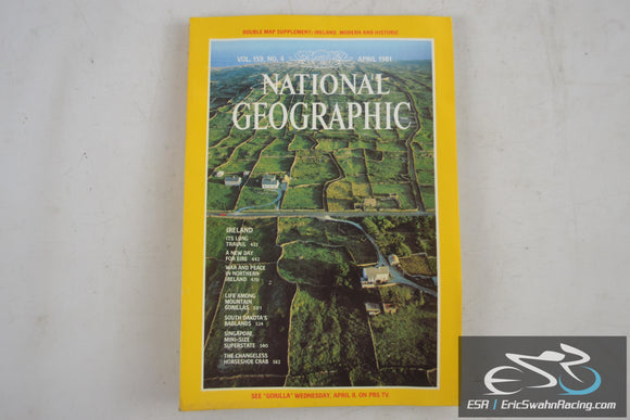 National Geographic Magazine - Ireland, Eire, Singapore Vol 159.4 April 1981