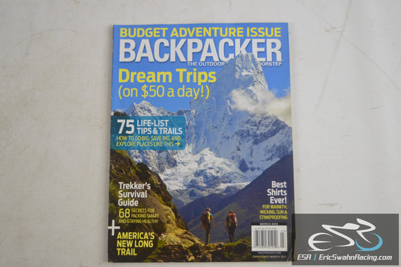 Backpacker Magazine - Budget Adventure Issue, Dream Trips March 2012