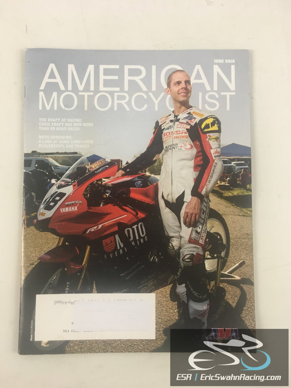 American Motorcyclist Magazine June 2016 Eddie Kraft, Moto Survivors