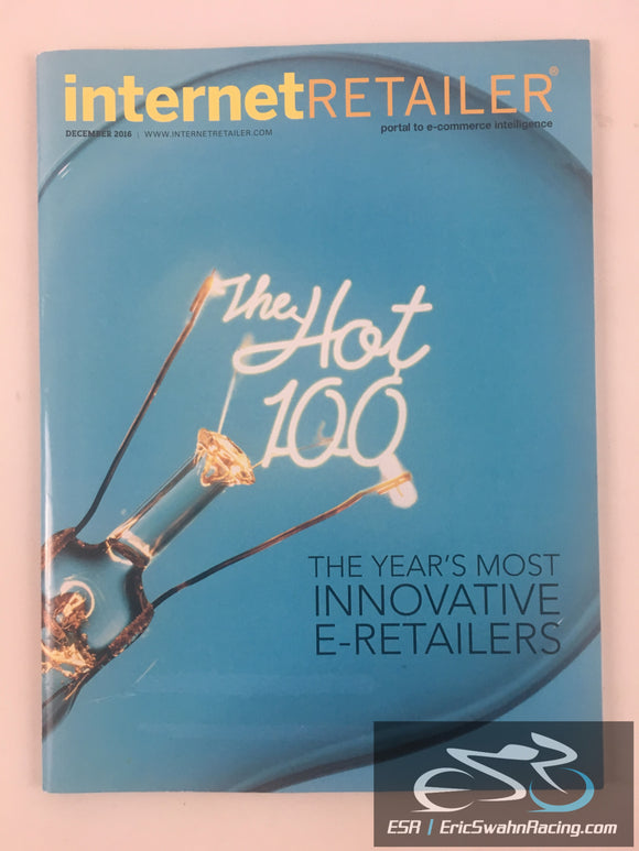 Internet Retailer Magazine December 2016 V18.12 The Hot 100 Innovative E-Retailers