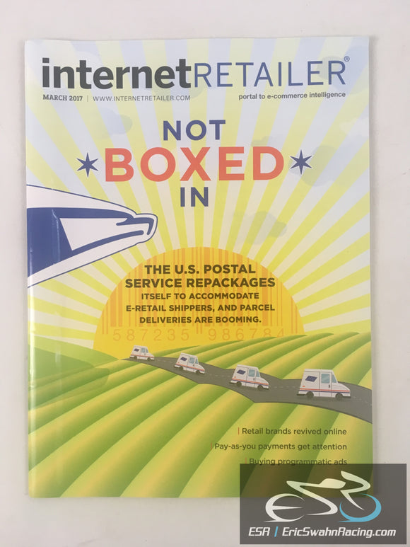 Internet Retailer Magazine March 2017 V19.3 Not Boxed In
