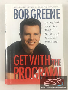 Get With The Program! Hardcover Book Bob Greene 2002 Simon & Schuster