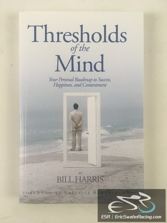 Thresholds Of The Mind Paperback Book Bill Harris 2007 Centerpointe Press
