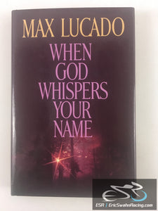 When God Whispers Your Name Hardcover Book Max Lucado 1994 W Pub Group