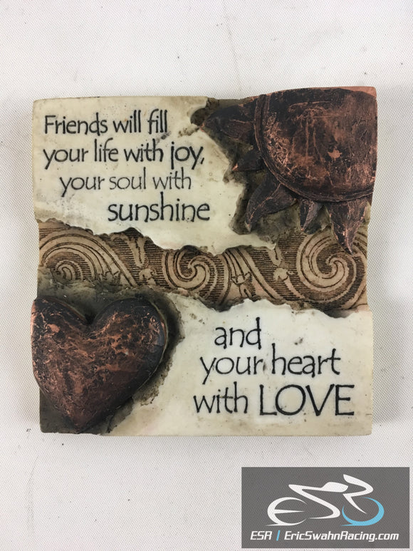 Friends Will Fill Your Life With Joy Decorative 3D Wall Hang Art Size 3.5x3.5