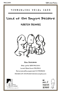 Land of the Empire Builders SAB and Piano Octavo