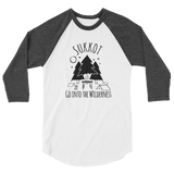 "Unisex ""Go Into The Wilderness"" Raglan"