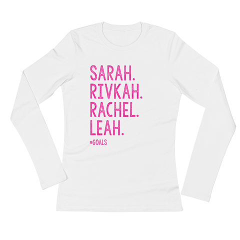 "Ladies' ""#Goals"" Long Sleeve T-Shirt"