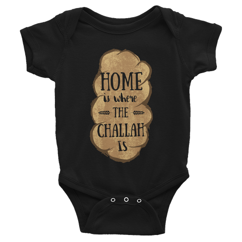"Infant Home Is Where The Challah Is"" Onesie"