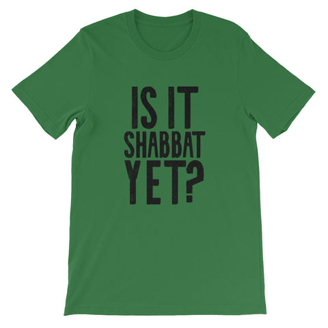 "Men's ""Is It Shabbat Yet?"" Tee With Black Graphic"