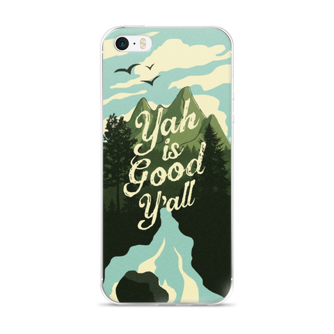 """Yah Is Good Y'all"" iPhone Case"