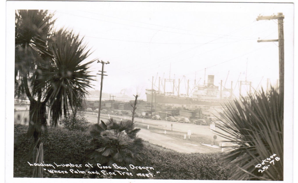 OR, Coos Bay - Loading Lumber, Ship in port - Dotson RPPC - R00387