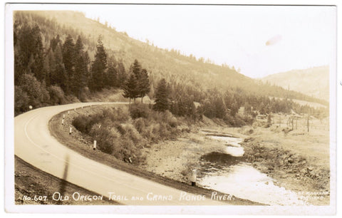 OR, Old Oregon Trail - Grand Ronde River - B C Markham RPPC no 607 - w02688