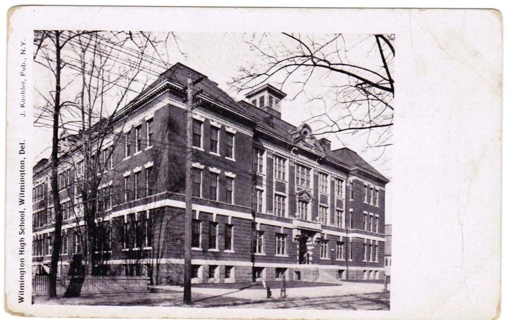 DE, Wilmington - High School - J Koehler postcard - MB0029