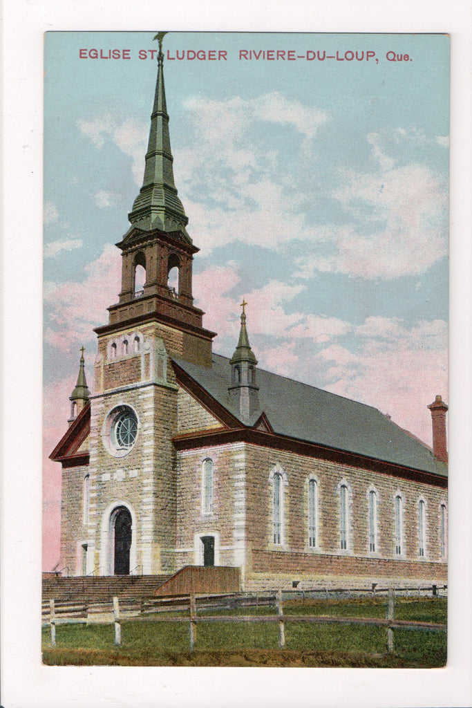 Canada - Riviere du Loup, QC - Church, Eglise St Ludger postcard - w00059