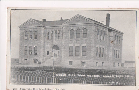 CO, Sugar City - High School, The N Y N Co postcard - A12316
