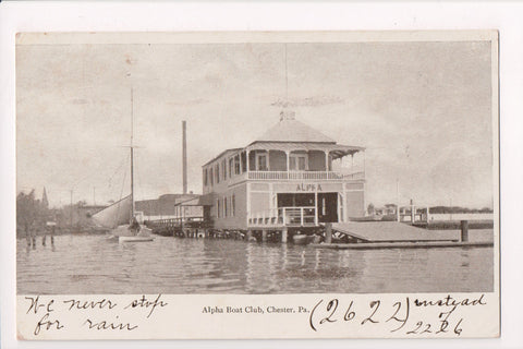 PA, Chester - Alpha Boat Club - @1906 postcard - H03051