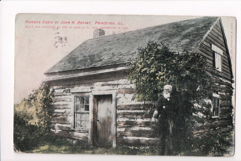 IL, Princeton - Pioneer Cabin and picture of John H Bryant, - C06168