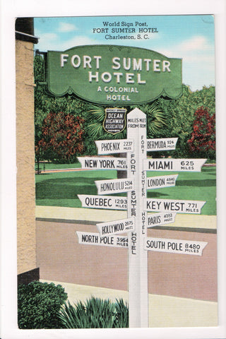 SC, Charleston - Fort Sumter Hotel with World Sign post with miles - A17029