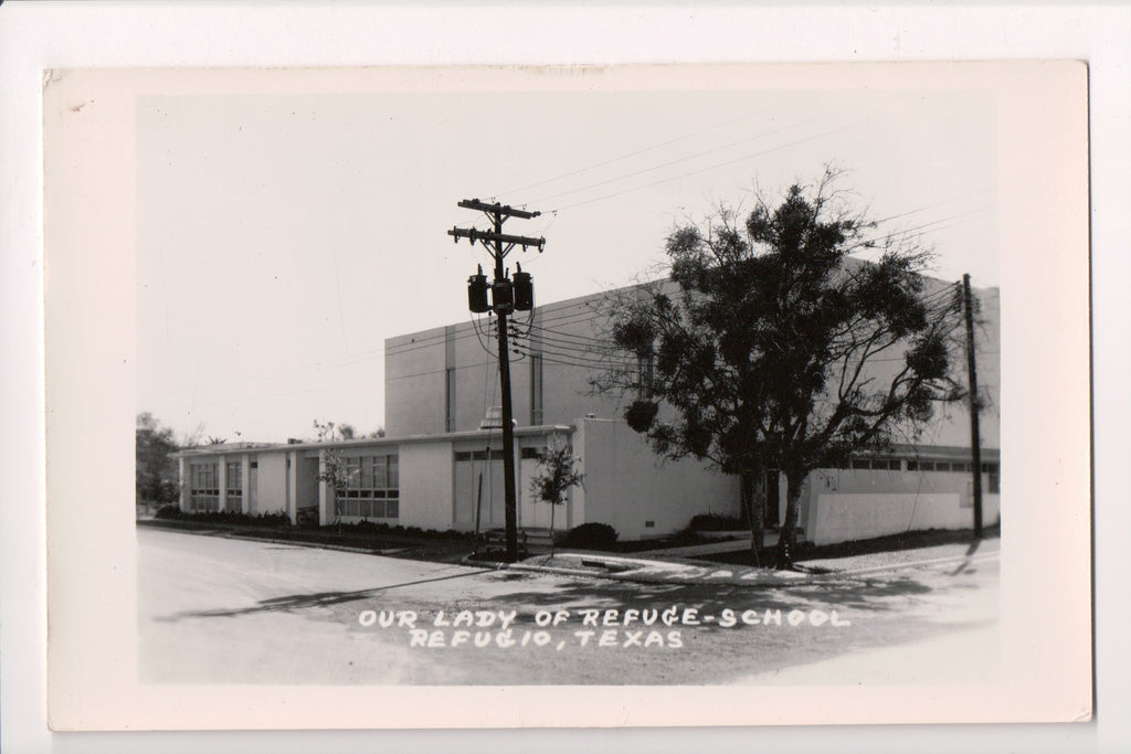 TX, Refugio - Our Lady of Refuge - School - RPPC - pole with transformers - w013