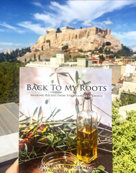 back to my roots book, krystina kalapothakos, greek cook book, greek recipe book, greek cusine, greek lifestyle