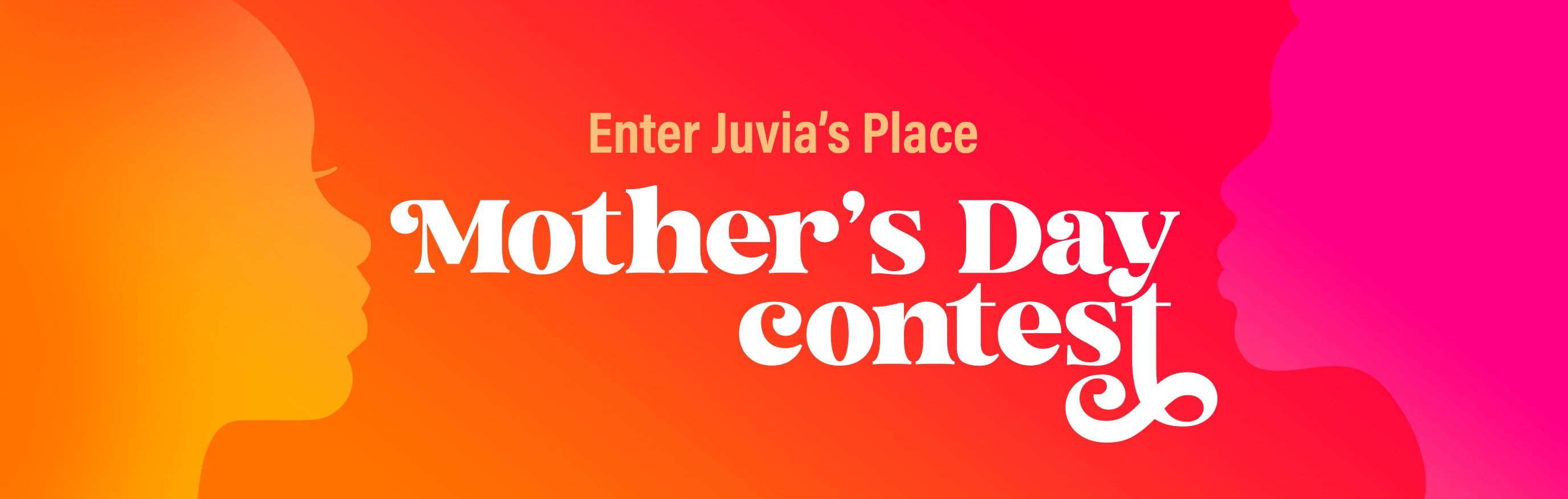 Juvia's Place Mother's Day Contest