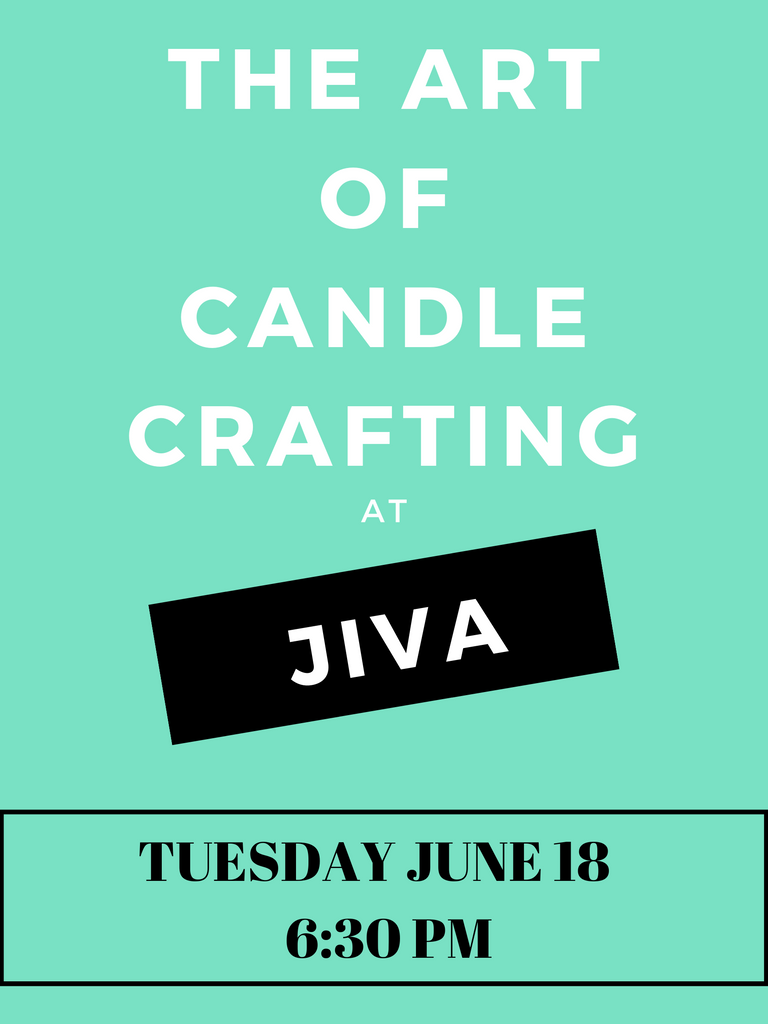 BYOB Candle Making June 18 6:30 PM