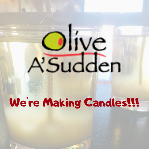 Olive A'Sudden We're Making Candles