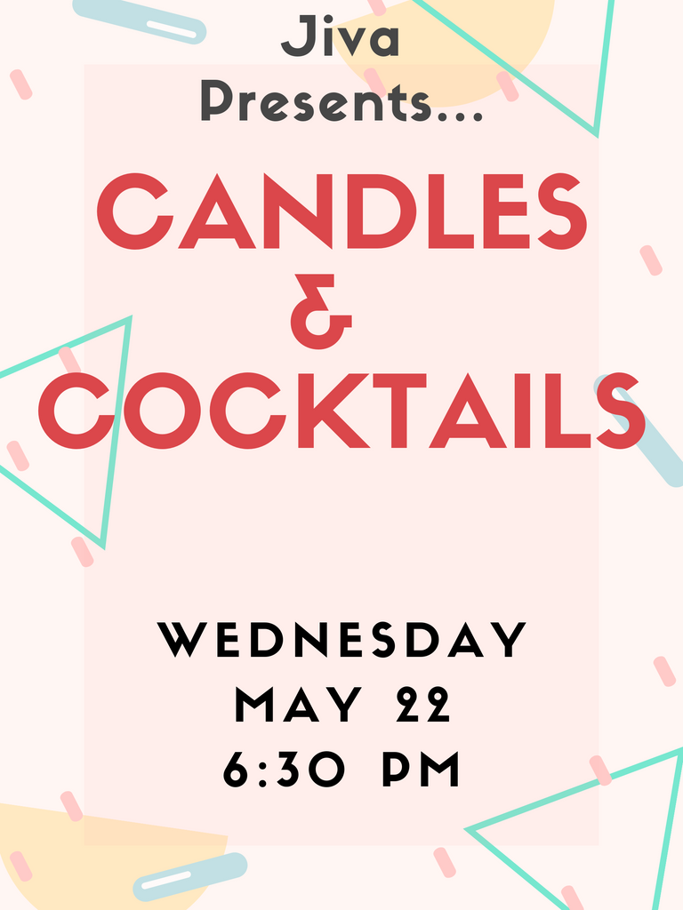 Candles & Cocktails May 22