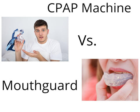 CPAP vs Mouthguards for Treating Your Sleep Apnea