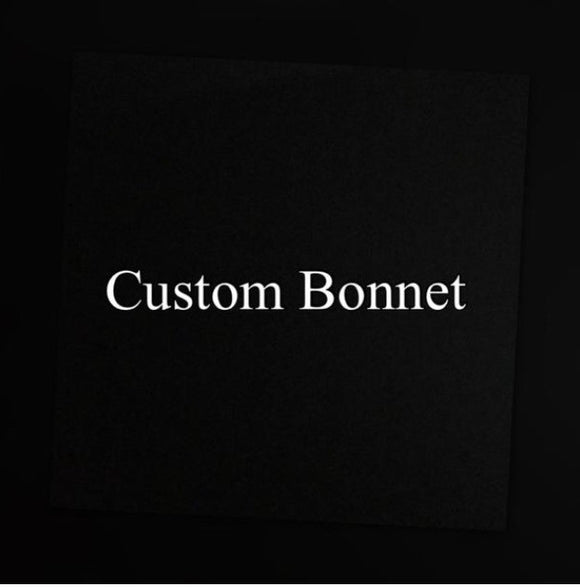 Customized Regular Sized Bonnet
