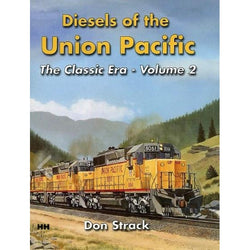 Book - Diesels Of The Union Pacific 1934-1982 Volume 2