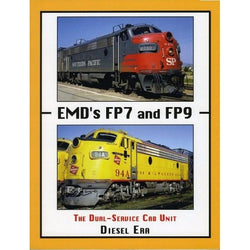 Book - EMD's FP7 And FP9 - The Dual Service Cab Unit