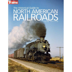 Book - The Historical Guide To North American Railroads - Kalmbach