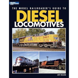Book - The Model Railroader's Guide To Diesel Locomotives