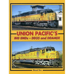 Book - Union Pacific's Big EMDs - DD35 And DDA40X